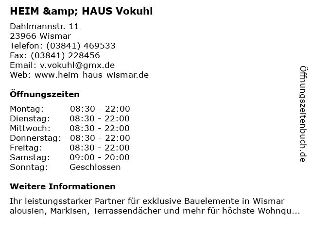 HEIM & HAUS Vokuhl in Wismar: Adresse und Öffnungszeiten