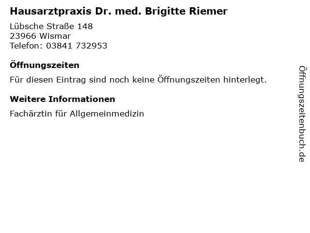 Hausarztpraxis Dr. med. Brigitte Riemer in Wismar: Adresse und Öffnungszeiten