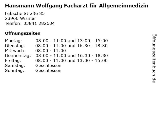 Hausmann Wolfgang Facharzt für Allgemeinmedizin in Wismar: Adresse und Öffnungszeiten