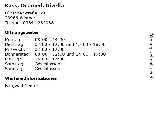 Kass, Dr. med. Gizella in Wismar: Adresse und Öffnungszeiten