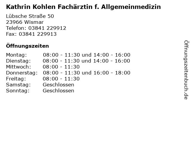 Kathrin Kohlen Fachärztin f. Allgemeinmedizin in Wismar: Adresse und Öffnungszeiten