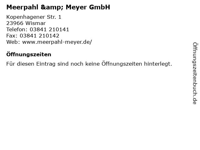Meerpahl & Meyer GmbH in Wismar: Adresse und Öffnungszeiten