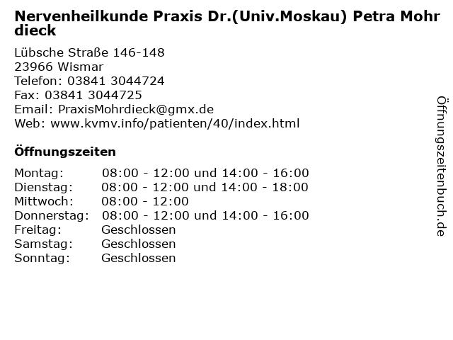 Nervenheilkunde Praxis Dr.(Univ.Moskau) Petra Mohrdieck in Wismar: Adresse und Öffnungszeiten