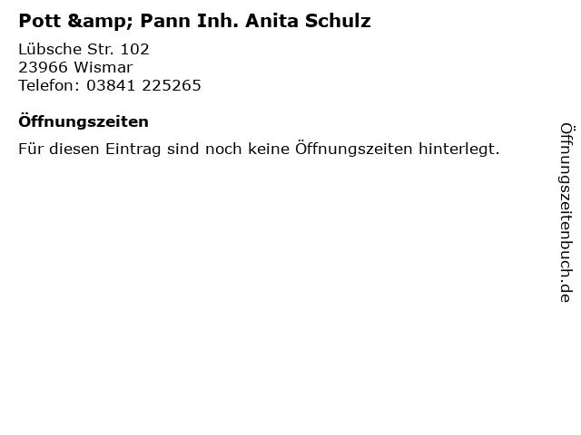 Pott & Pann Inh. Anita Schulz in Wismar: Adresse und Öffnungszeiten