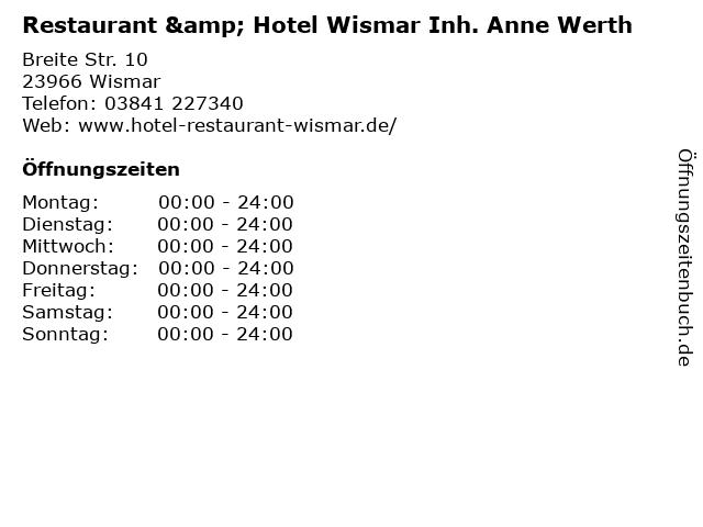 Restaurant & Hotel Wismar Inh. Anne Werth in Wismar: Adresse und Öffnungszeiten