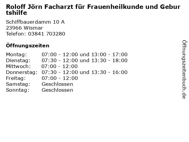 Roloff Jörn Facharzt für Frauenheilkunde und Geburtshilfe in Wismar: Adresse und Öffnungszeiten