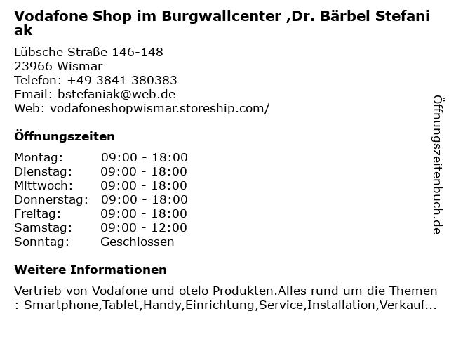Vodafone Shop im Burgwallcenter ,Dr. Bärbel Stefaniak in Wismar: Adresse und Öffnungszeiten