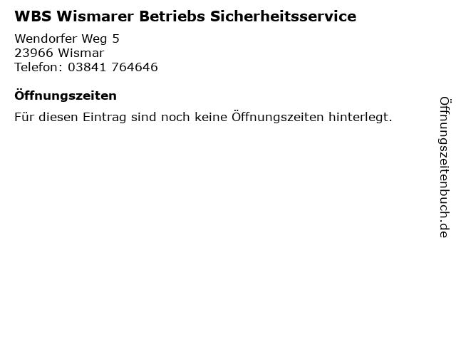 WBS Wismarer Betriebs Sicherheitsservice in Wismar: Adresse und Öffnungszeiten