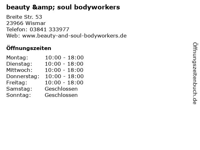beauty & soul bodyworkers in Wismar: Adresse und Öffnungszeiten