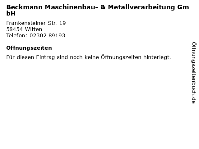 Beckmann Maschinenbau- & Metallverarbeitung GmbH in Witten: Adresse und Öffnungszeiten