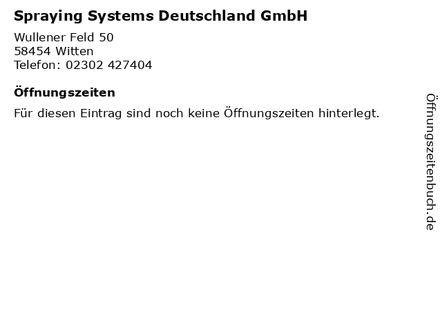 Spraying Systems Deutschland GmbH in Witten: Adresse und Öffnungszeiten