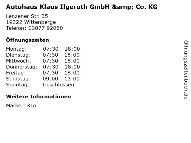 Autohaus Klaus Ilgeroth GmbH & Co. KG in Wittenberge: Adresse und Öffnungszeiten
