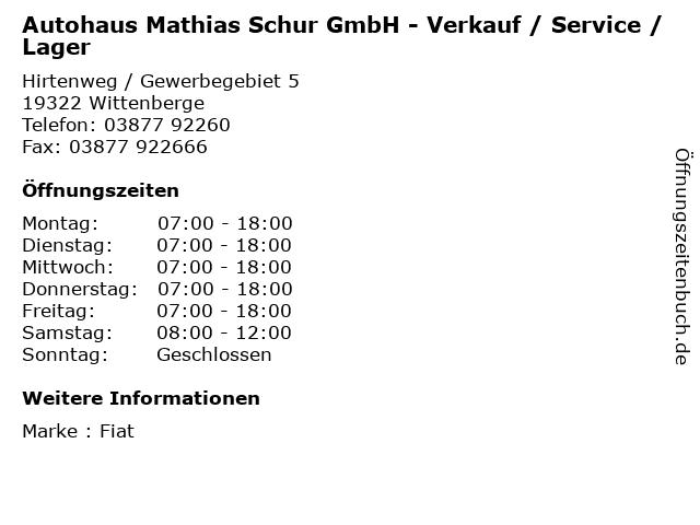 Autohaus Mathias Schur GmbH - Verkauf / Service / Lager in Wittenberge: Adresse und Öffnungszeiten