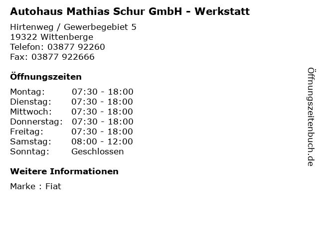 Autohaus Mathias Schur GmbH - Werkstatt in Wittenberge: Adresse und Öffnungszeiten