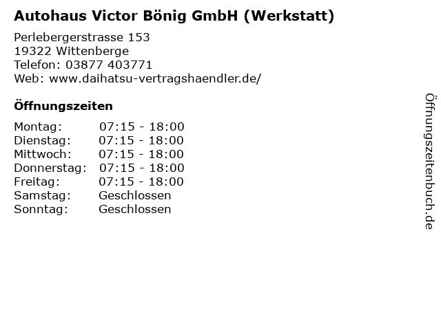 Autohaus Victor Bönig GmbH (Werkstatt) in Wittenberge: Adresse und Öffnungszeiten