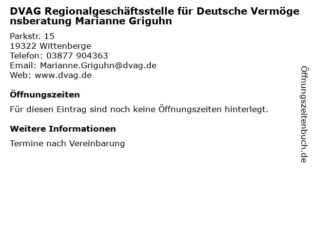 DVAG Regionalgeschäftsstelle für Deutsche Vermögensberatung Marianne Griguhn in Wittenberge: Adresse und Öffnungszeiten