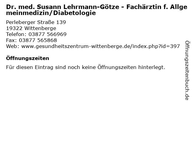 Dr. med. Susann Lehrmann-Götze - Fachärztin f. Allgemeinmedizin/Diabetologie in Wittenberge: Adresse und Öffnungszeiten