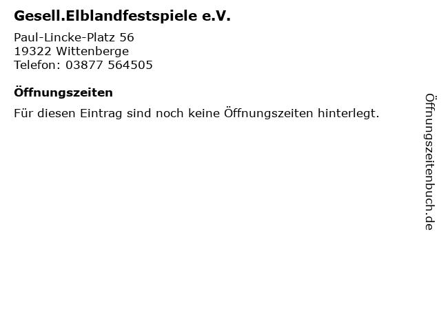 Gesell.Elblandfestspiele e.V. in Wittenberge: Adresse und Öffnungszeiten