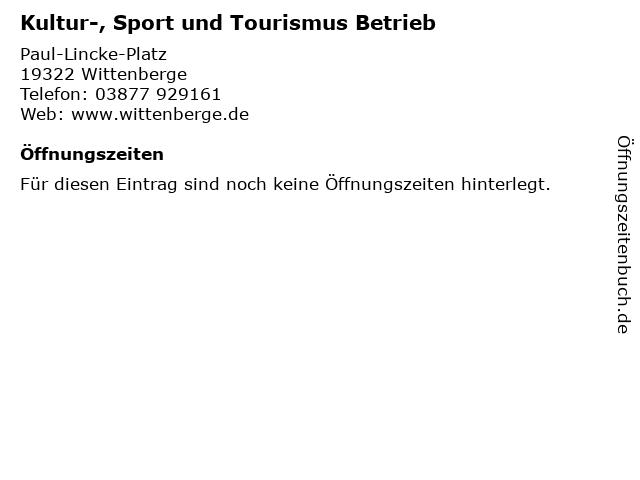 Kultur-, Sport und Tourismus Betrieb in Wittenberge: Adresse und Öffnungszeiten
