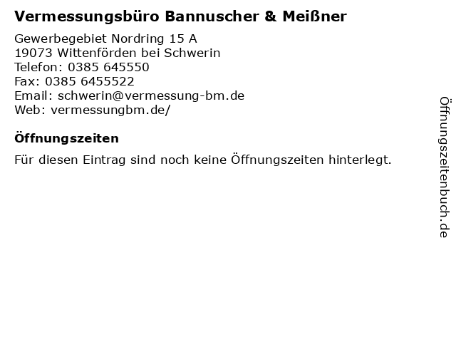 Vermessungsbüro Bannuscher & Meißner in Wittenförden bei Schwerin: Adresse und Öffnungszeiten