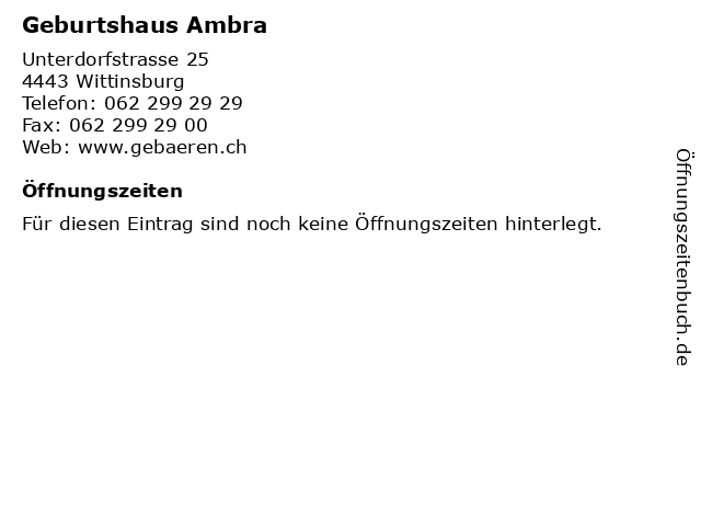 Geburtshaus Ambra in Wittinsburg: Adresse und Öffnungszeiten