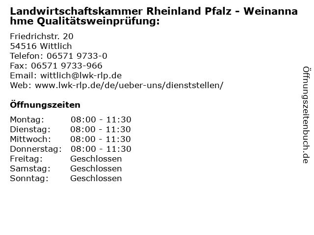 Landwirtschaftskammer Rheinland Pfalz - Weinannahme Qualitätsweinprüfung: in Wittlich: Adresse und Öffnungszeiten