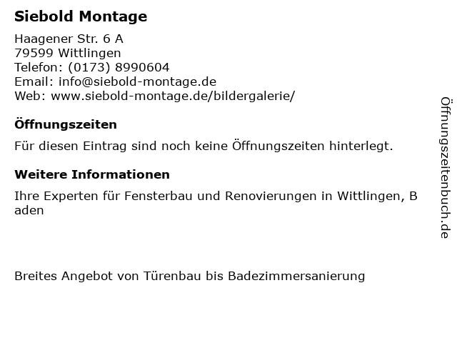 Siebold Montage in Wittlingen: Adresse und Öffnungszeiten