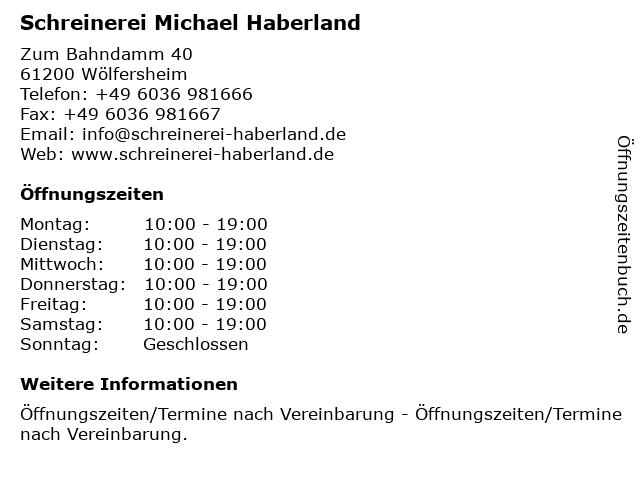 Schreinerei Michael Haberland in Wölfersheim: Adresse und Öffnungszeiten