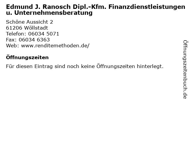 Edmund J. Ranosch Dipl.-Kfm. Finanzdienstleistungen u. Unternehmensberatung in Wöllstadt: Adresse und Öffnungszeiten