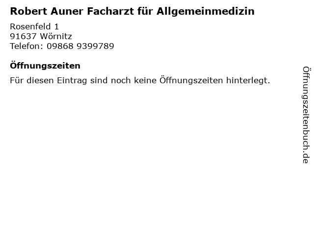 Robert Auner Facharzt für Allgemeinmedizin in Wörnitz: Adresse und Öffnungszeiten