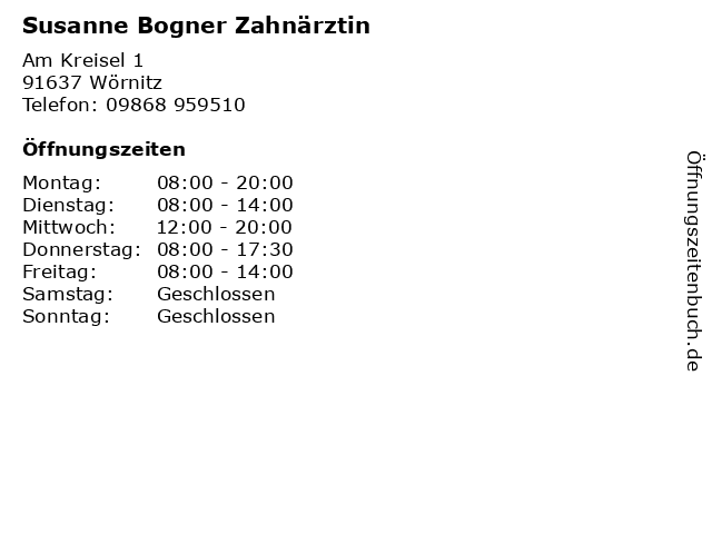 Susanne Bogner Zahnärztin in Wörnitz: Adresse und Öffnungszeiten