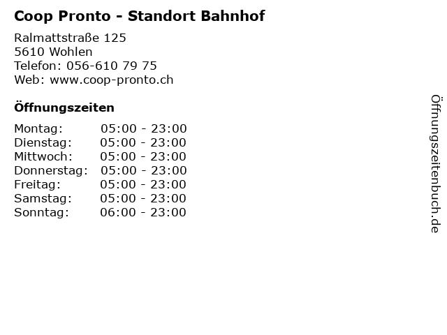 Coop Pronto - Standort Bahnhof in Wohlen: Adresse und Öffnungszeiten