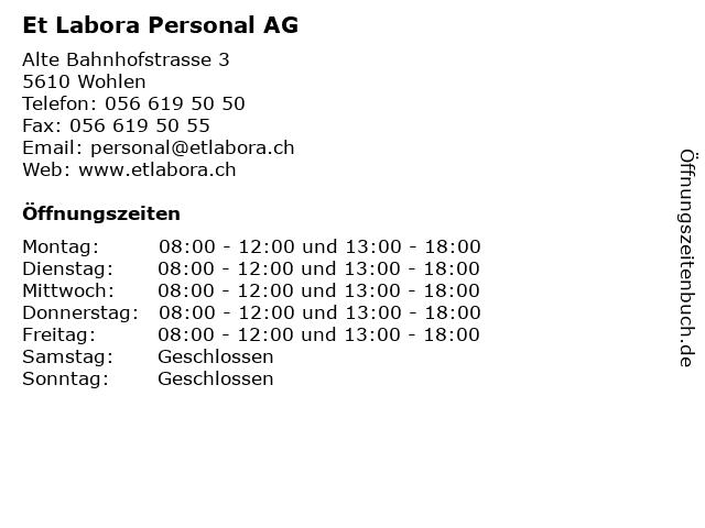 Et Labora Personal AG in Wohlen: Adresse und Öffnungszeiten