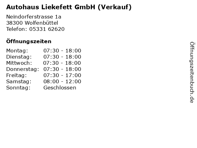 Autohaus Liekefett GmbH (Verkauf) in Wolfenbüttel: Adresse und Öffnungszeiten