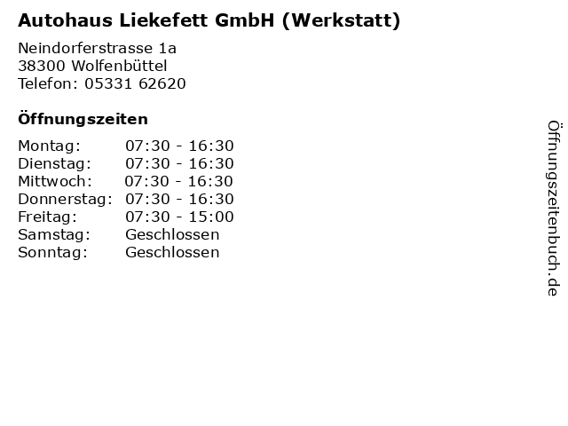 Autohaus Liekefett GmbH (Werkstatt) in Wolfenbüttel: Adresse und Öffnungszeiten