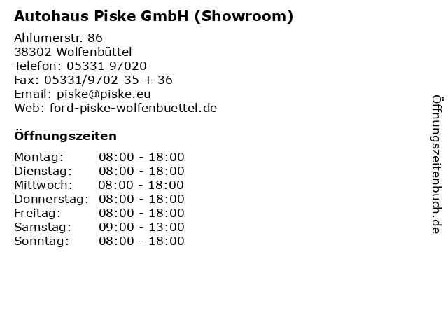Autohaus Piske GmbH (Showroom) in Wolfenbüttel: Adresse und Öffnungszeiten