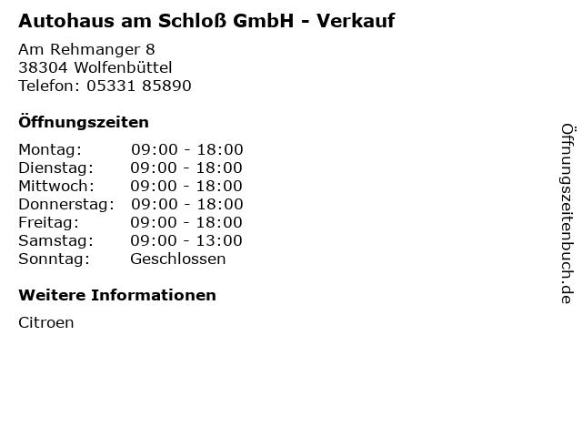 Autohaus am Schloß GmbH - Verkauf in Wolfenbüttel: Adresse und Öffnungszeiten