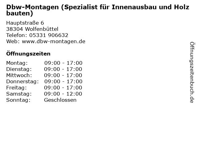 Dbw-Montagen (Spezialist für Innenausbau und Holzbauten) in Wolfenbüttel: Adresse und Öffnungszeiten