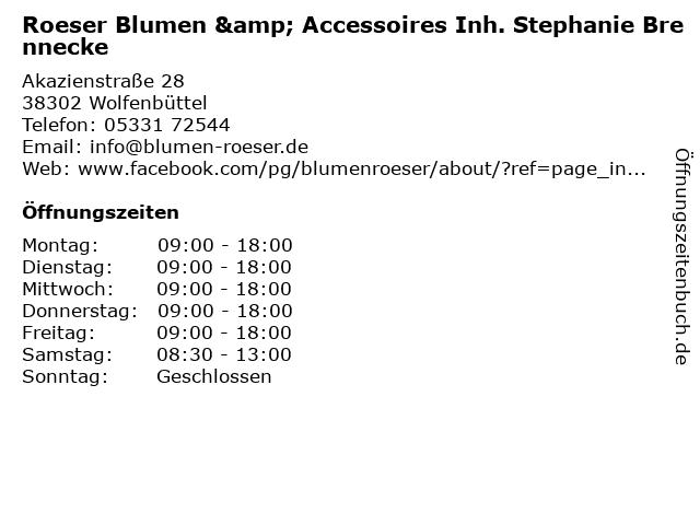 Roeser Blumen & Accessoires Inh. Stephanie Brennecke in Wolfenbüttel: Adresse und Öffnungszeiten