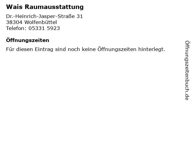Wais Raumausstattung in Wolfenbüttel: Adresse und Öffnungszeiten