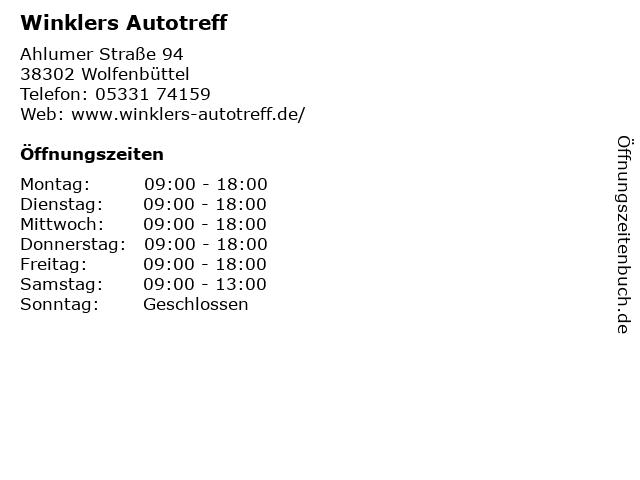 Winklers Autotreff in Wolfenbüttel: Adresse und Öffnungszeiten