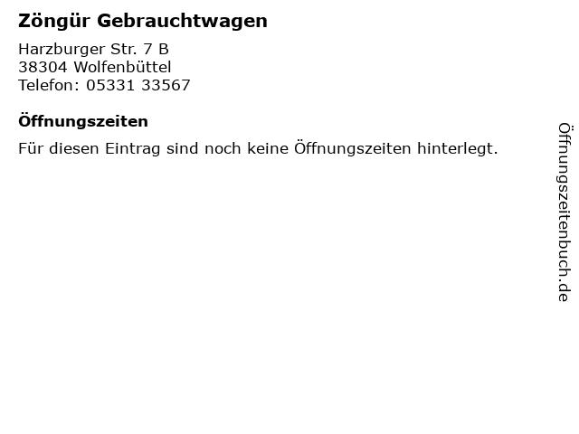 Zöngür Gebrauchtwagen in Wolfenbüttel: Adresse und Öffnungszeiten