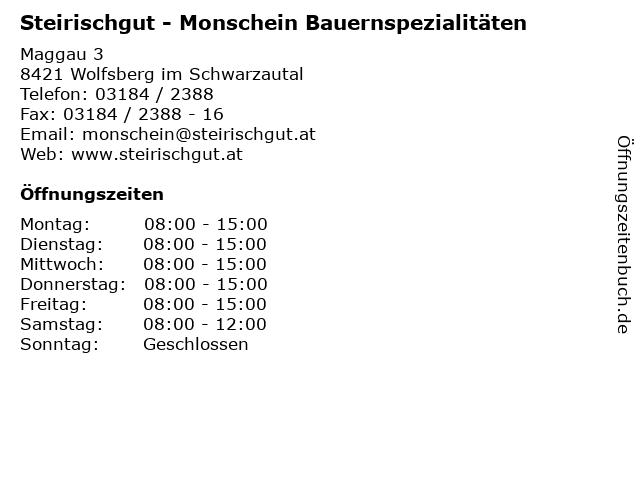 Steirischgut - Monschein Bauernspezialitäten in Wolfsberg im Schwarzautal: Adresse und Öffnungszeiten