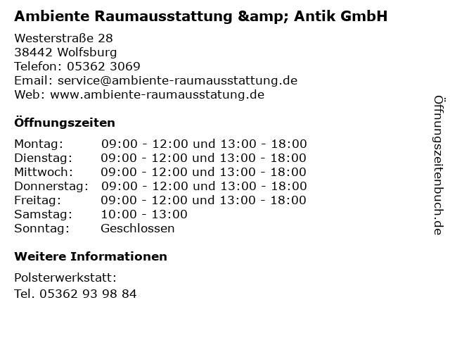 Ambiente Raumausstattung & Antik GmbH in Wolfsburg: Adresse und Öffnungszeiten