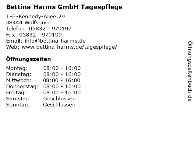 Bettina Harms GmbH Tagespflege in Wolfsburg: Adresse und Öffnungszeiten