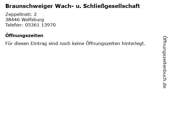 Braunschweiger Wach- u. Schließgesellschaft in Wolfsburg: Adresse und Öffnungszeiten