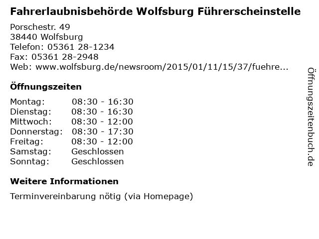 Fahrerlaubnisbehörde Wolfsburg Führerscheinstelle in Wolfsburg: Adresse und Öffnungszeiten