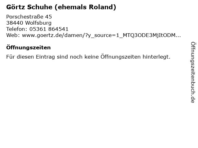 ROLAND Schuhe (by GÖRTZ) in Wolfsburg: Adresse und Öffnungszeiten