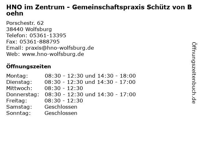 HNO im Zentrum - Gemeinschaftspraxis Schütz von Boehn in Wolfsburg: Adresse und Öffnungszeiten