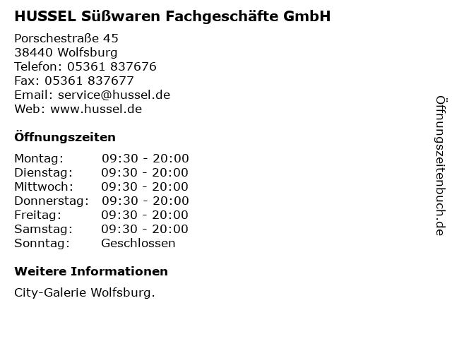 HUSSEL Süßwaren Fachgeschäfte GmbH in Wolfsburg: Adresse und Öffnungszeiten